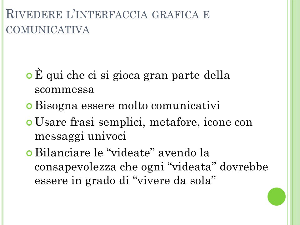 Rivedere l'interfaccia grafica e comunicativa
