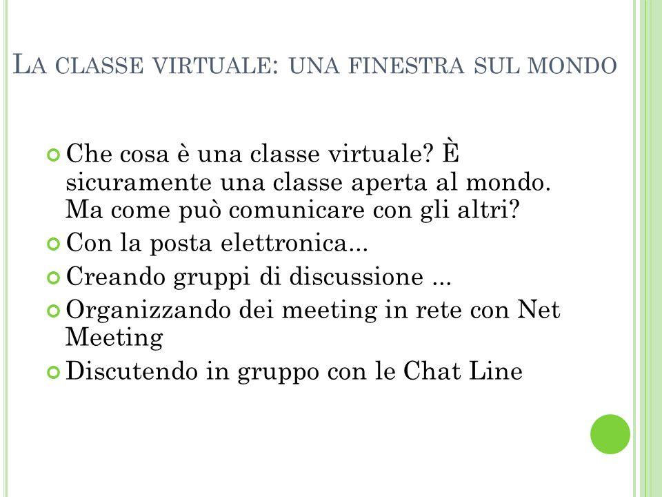 La classe virtuale: una finestra sul mondo