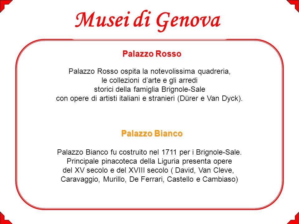 Musei di Genova Palazzo Rosso Palazzo Bianco