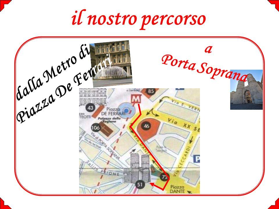 il nostro percorso a Porta Soprana dalla Metro di Piazza De Ferrari