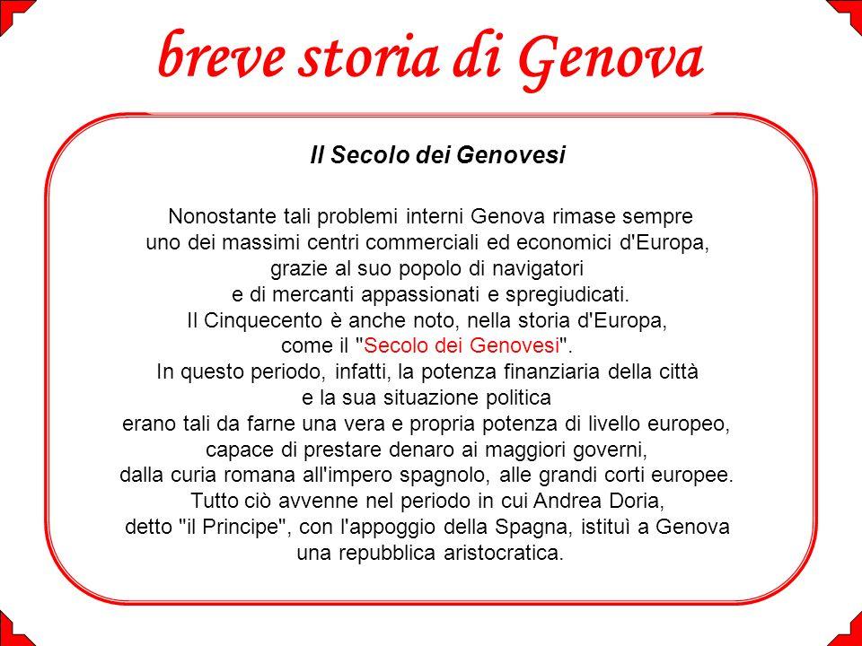 breve storia di Genova Il Secolo dei Genovesi