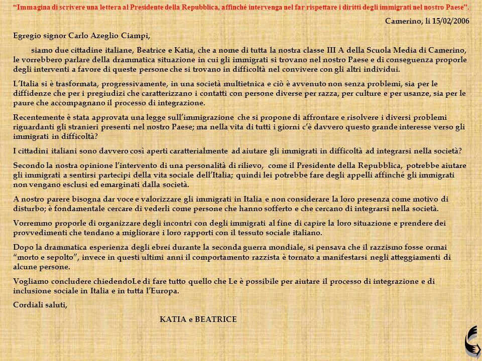 Egregio signor Carlo Azeglio Ciampi,