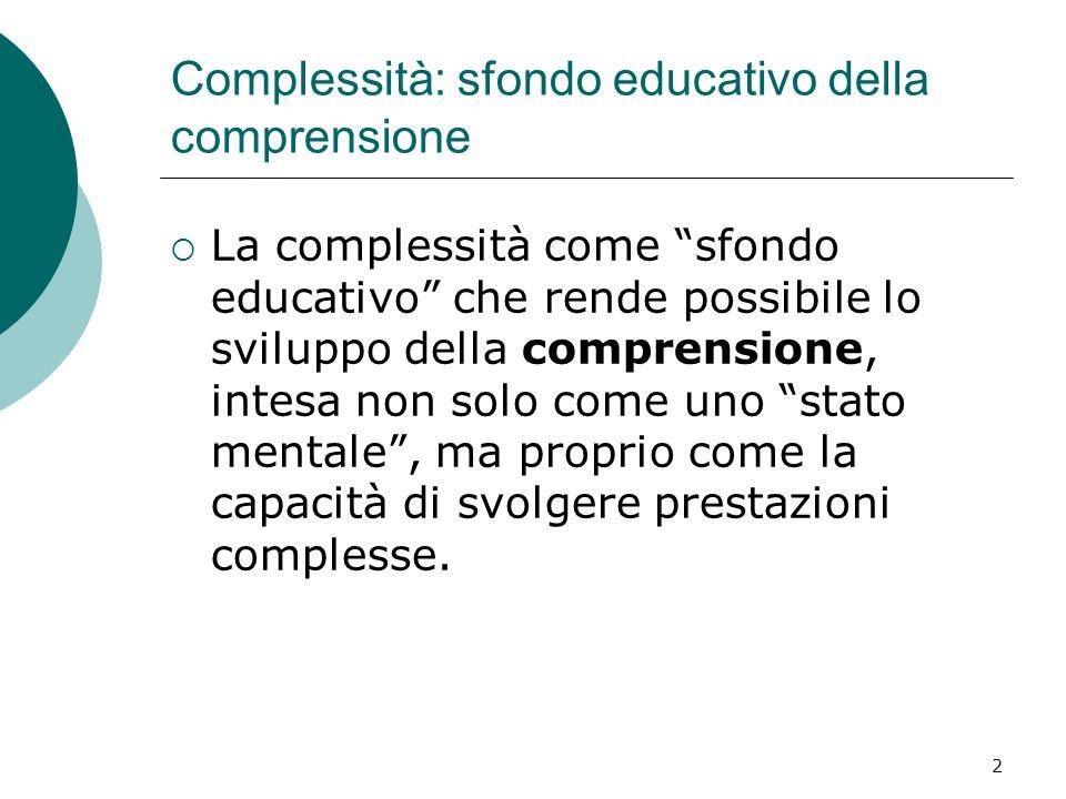 Complessità: sfondo educativo della comprensione
