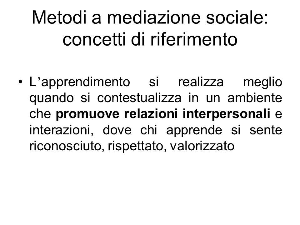 Metodi a mediazione sociale: concetti di riferimento
