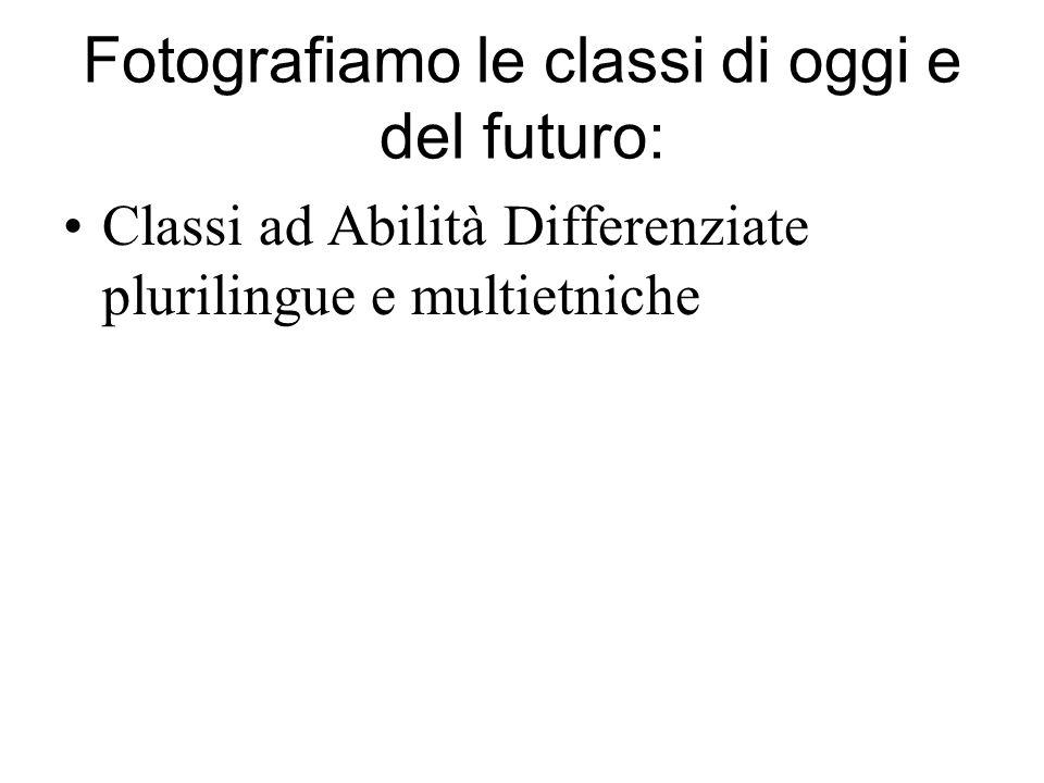 Fotografiamo le classi di oggi e del futuro: