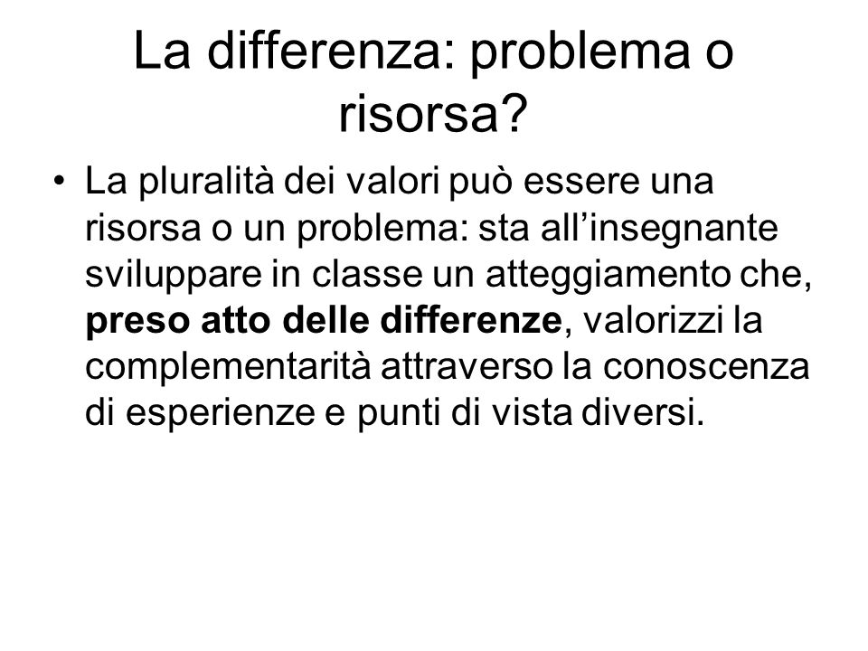 La differenza: problema o risorsa