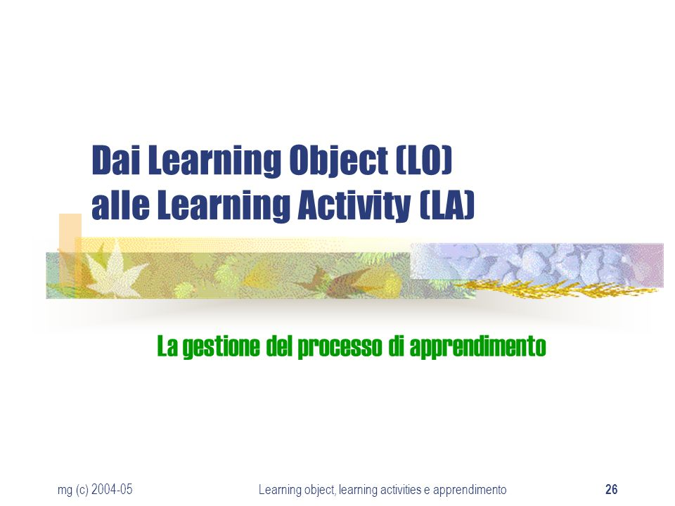 Dai Learning Object (LO) alle Learning Activity (LA)