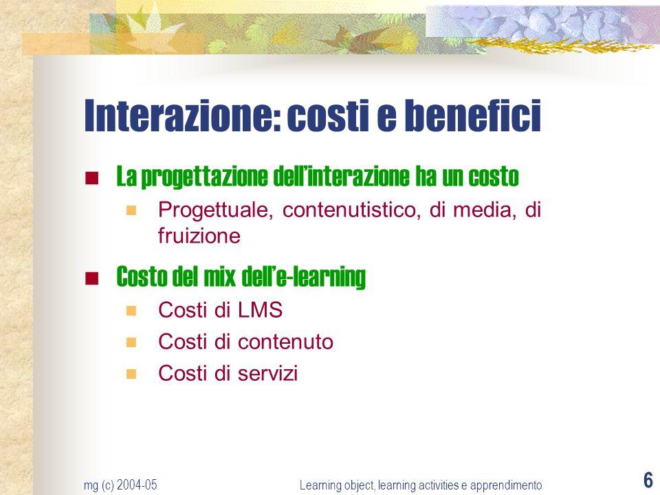 Interazione: costi e benefici