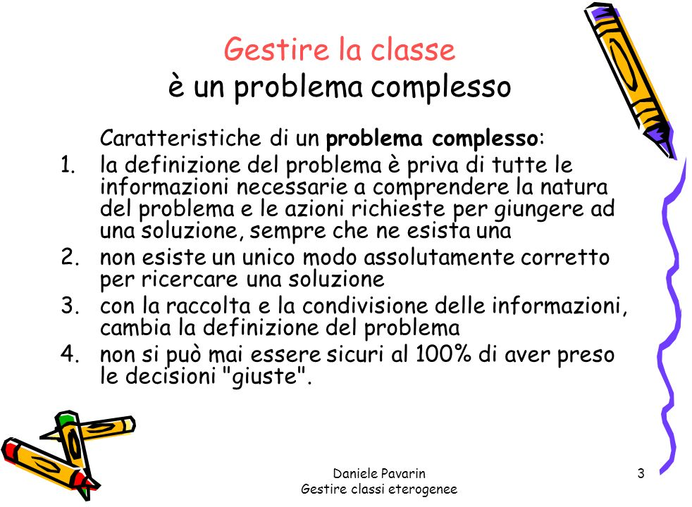 Gestire la classe è un problema complesso
