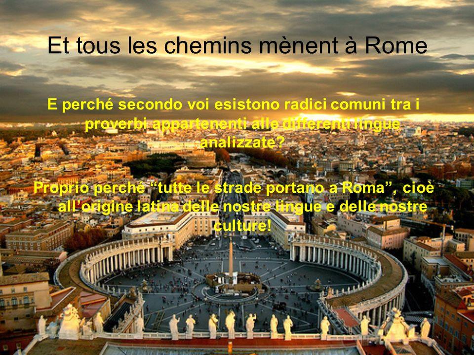 Et tous les chemins mènent à Rome