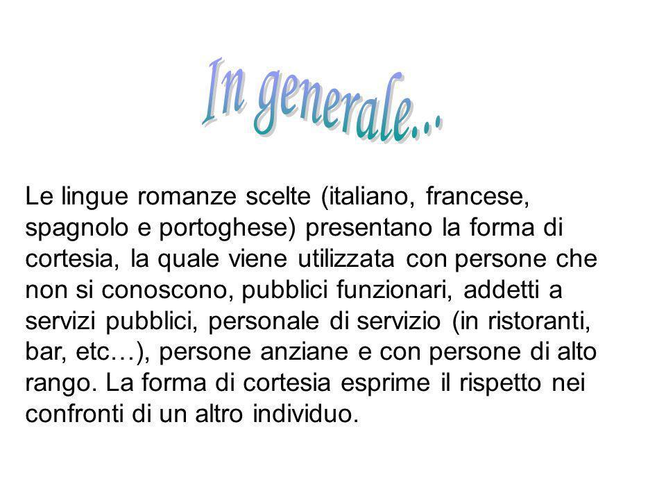 In generale... Le lingue romanze scelte (italiano, francese,
