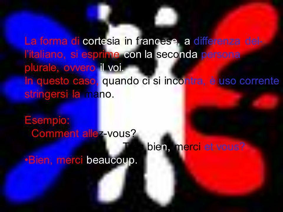 La forma di cortesia in francese, a differenza del-