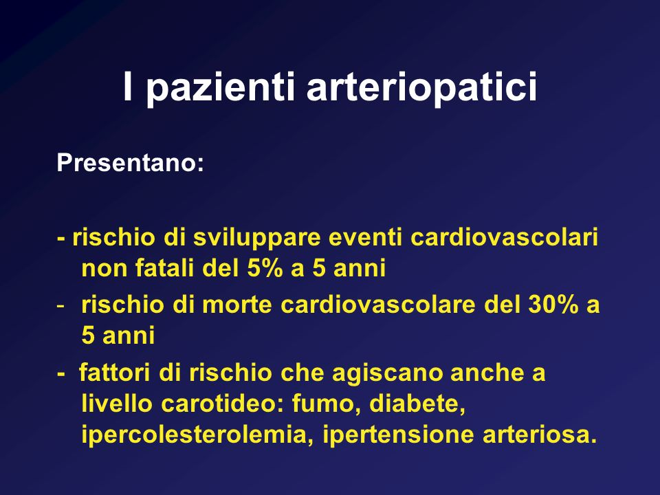 I pazienti arteriopatici