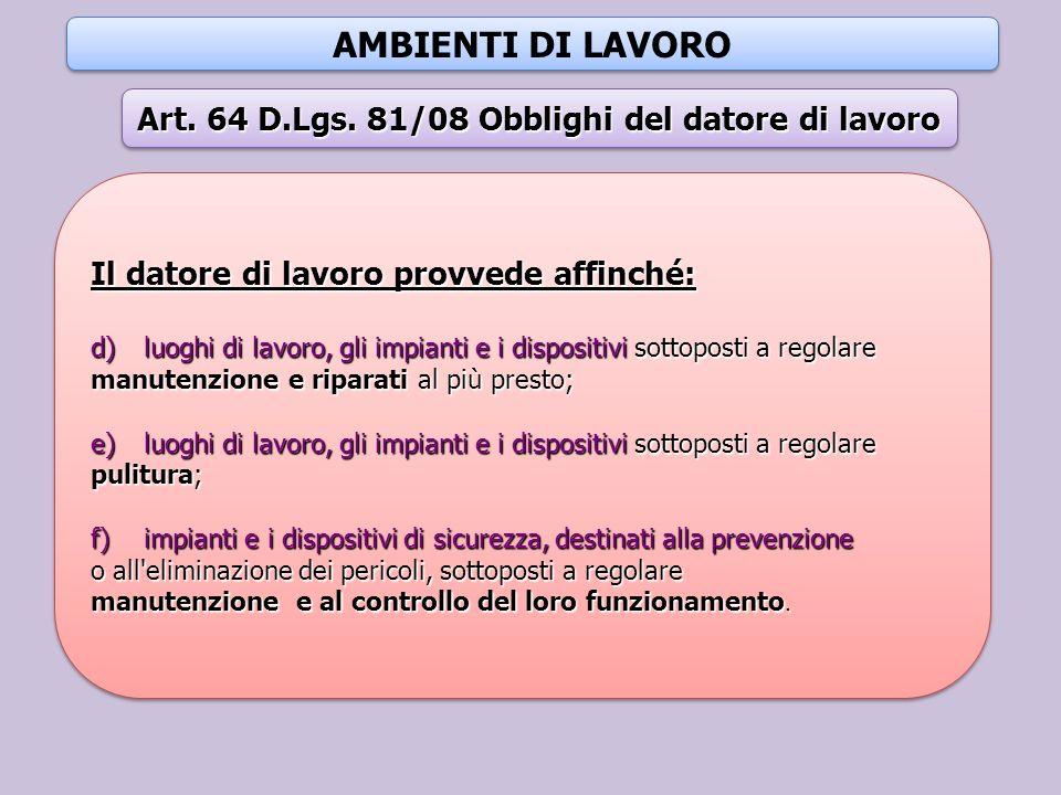 Art. 64 D.Lgs. 81/08 Obblighi del datore di lavoro