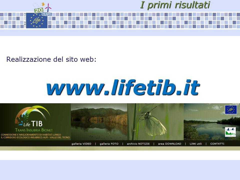 I primi risultati Realizzazione del sito web: www.lifetib.it