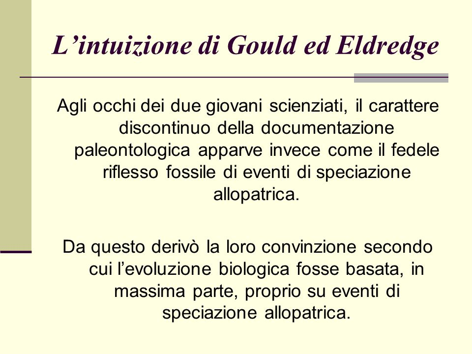 L'intuizione di Gould ed Eldredge