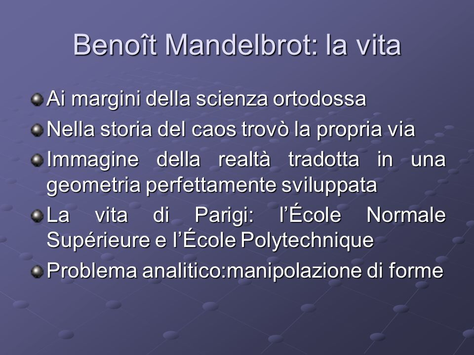 Benoît Mandelbrot: la vita
