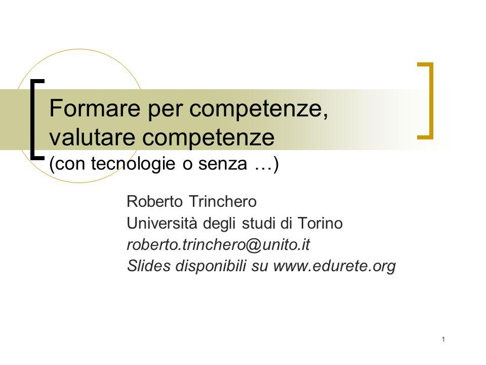 Formare per competenze, valutare competenze (con tecnologie o senza …)