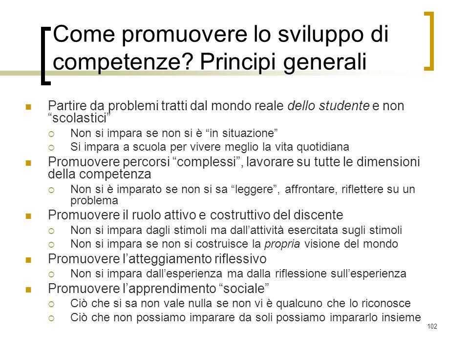 Come promuovere lo sviluppo di competenze Principi generali
