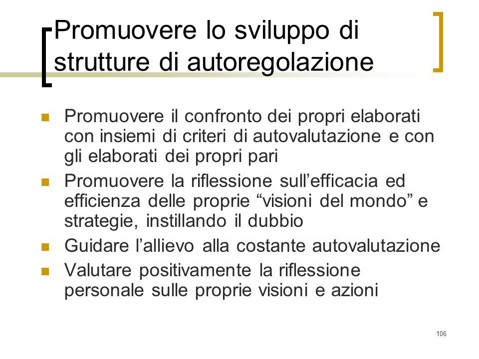 Promuovere lo sviluppo di strutture di autoregolazione