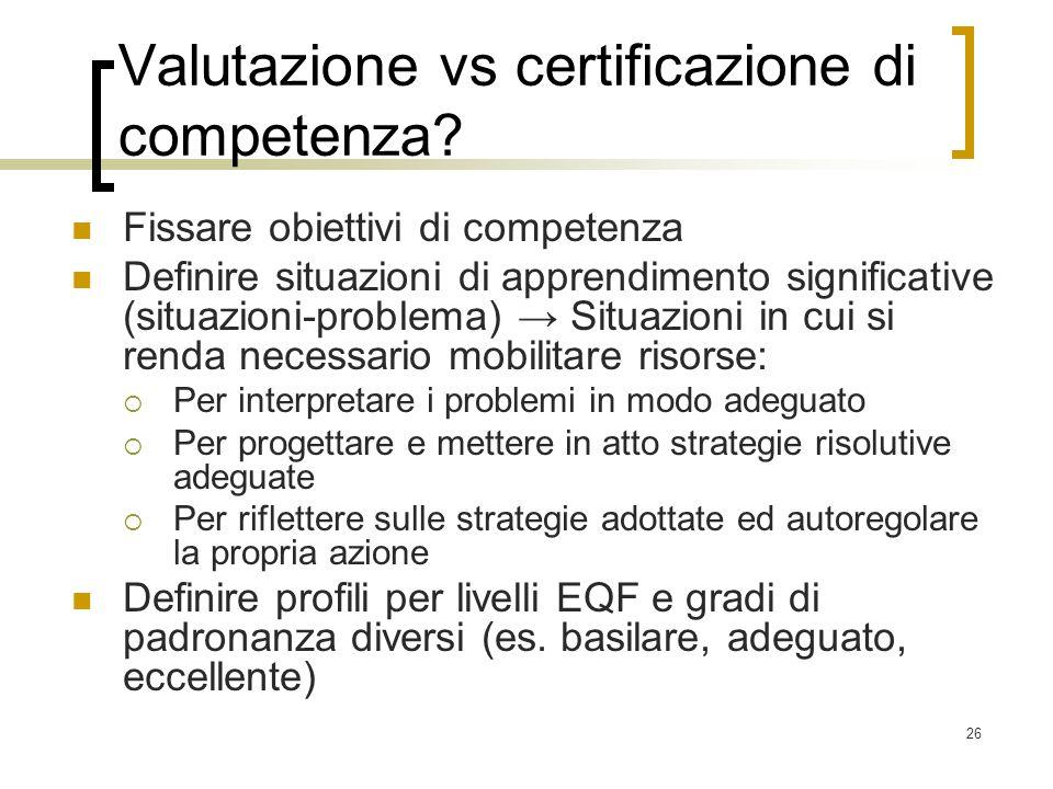 Valutazione vs certificazione di competenza