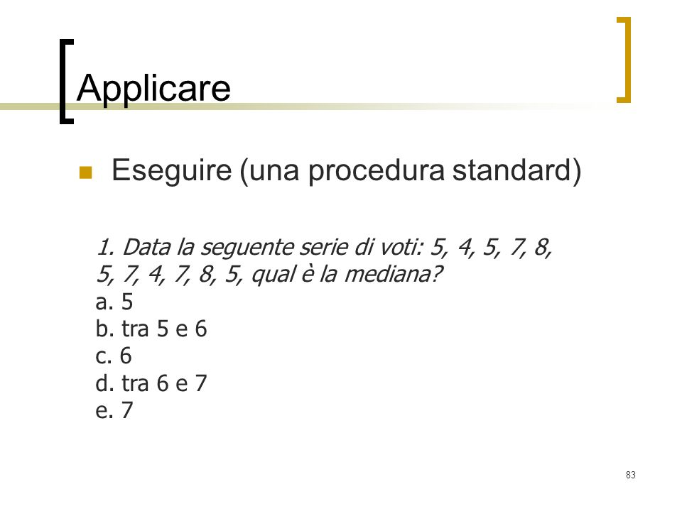 Applicare Eseguire (una procedura standard)
