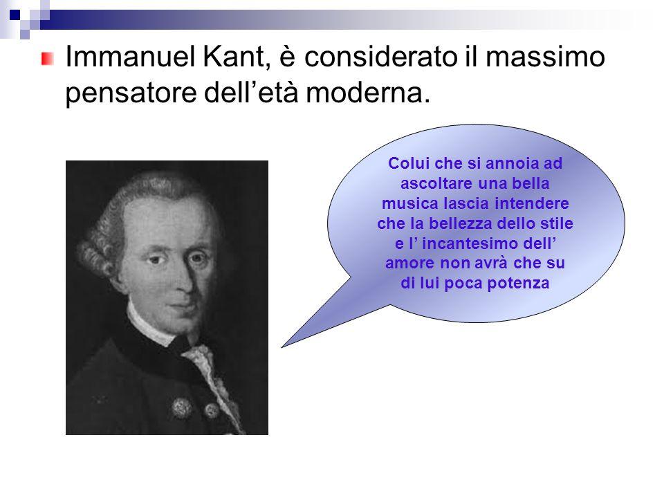 Immanuel Kant, è considerato il massimo pensatore dell'età moderna.