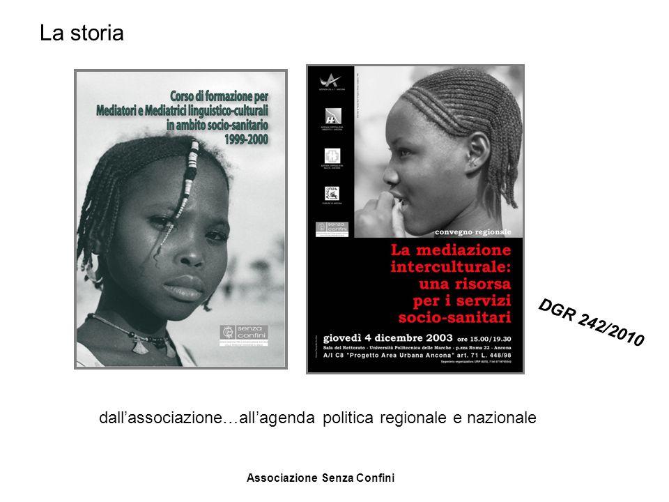 La storia DGR 242/2010. La storai.