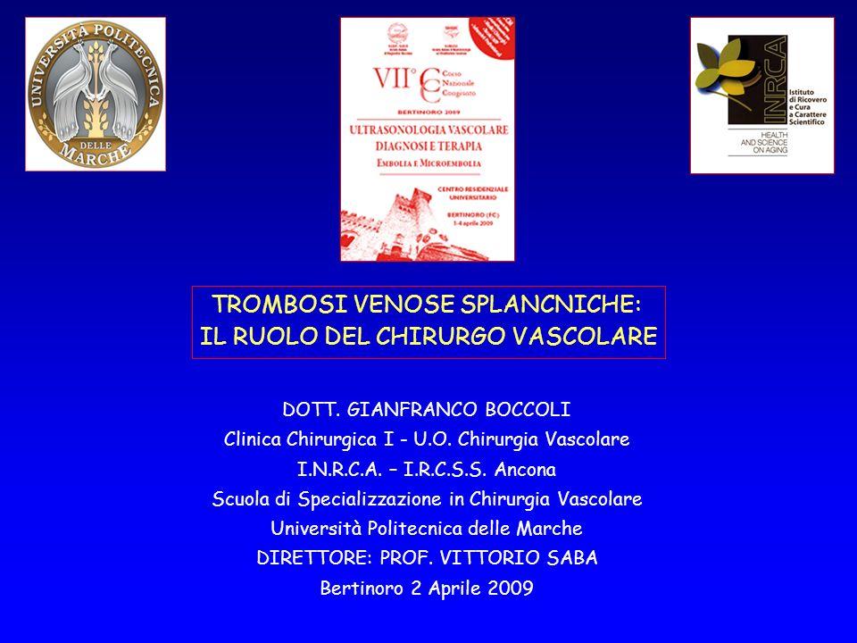 TROMBOSI VENOSE SPLANCNICHE: IL RUOLO DEL CHIRURGO VASCOLARE