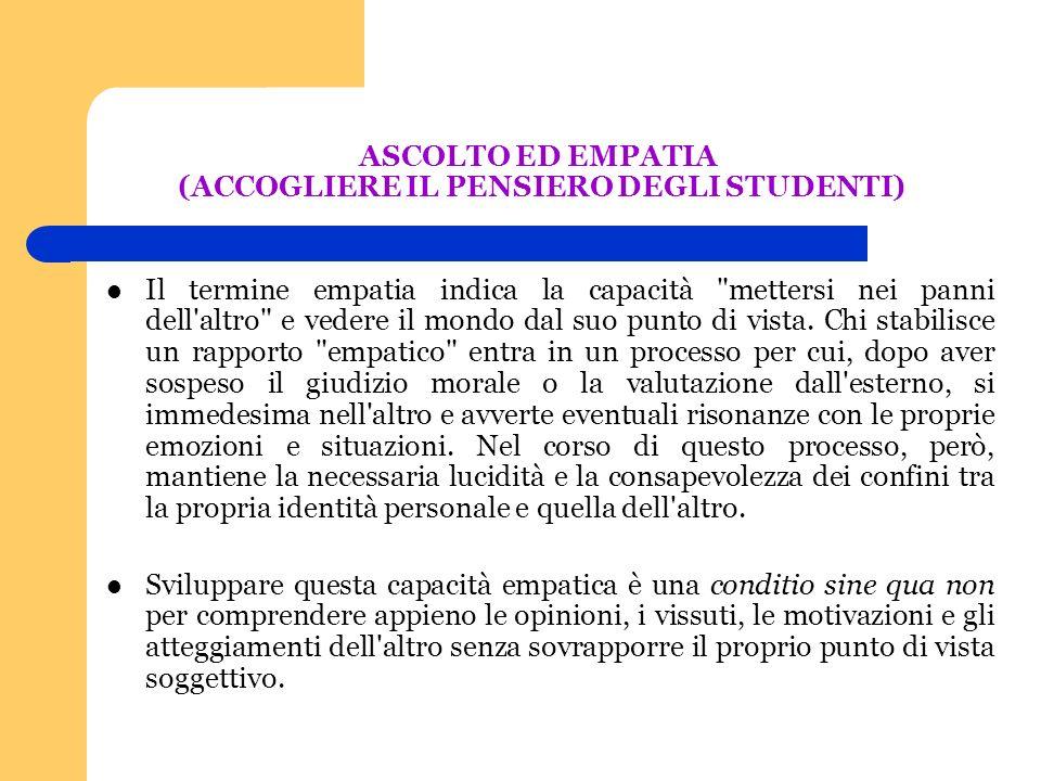 ASCOLTO ED EMPATIA (ACCOGLIERE IL PENSIERO DEGLI STUDENTI)