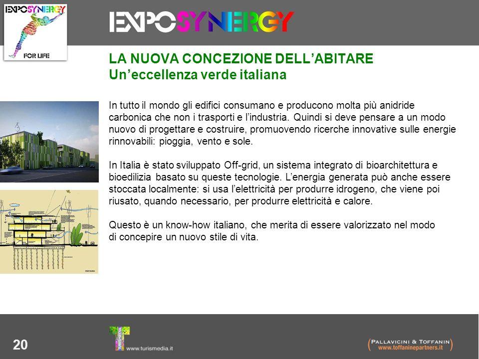 LA NUOVA CONCEZIONE DELL'ABITARE Un'eccellenza verde italiana