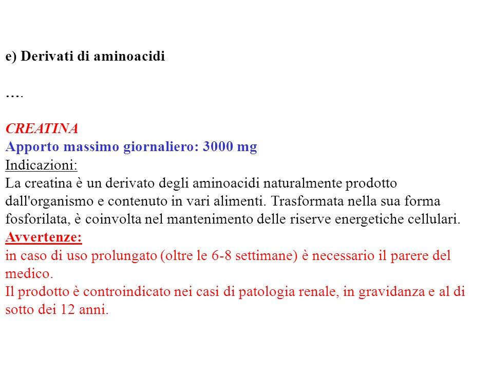 e) Derivati di aminoacidi
