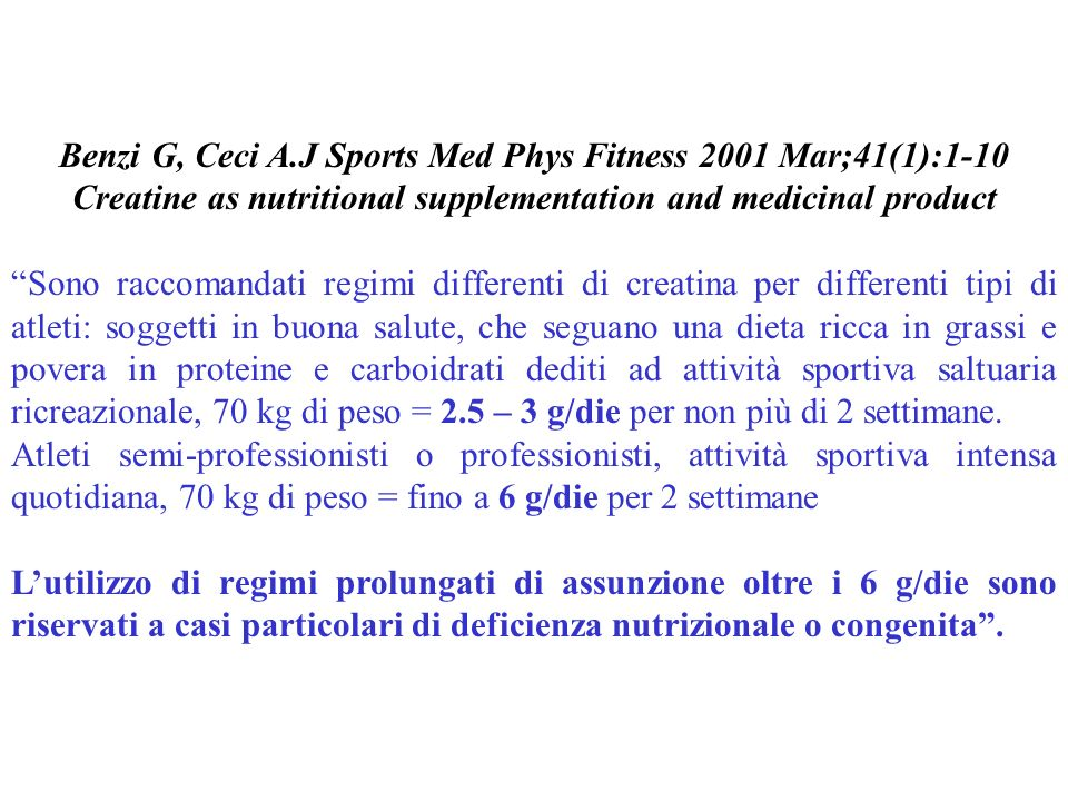 Benzi G, Ceci A.J Sports Med Phys Fitness 2001 Mar;41(1):1-10 Creatine as nutritional supplementation and medicinal product