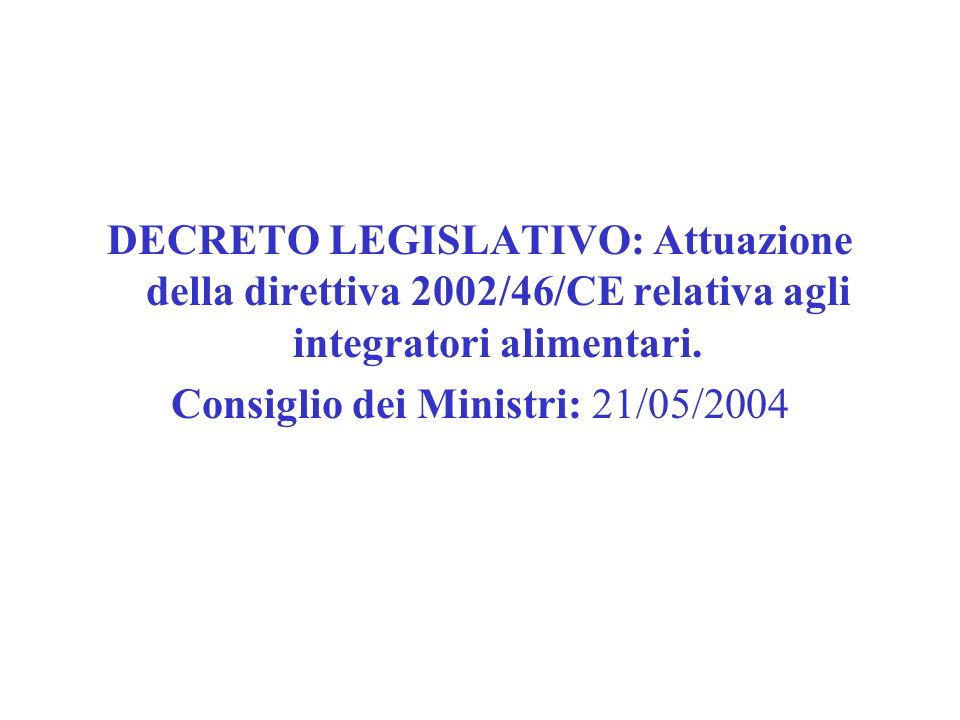 Consiglio dei Ministri: 21/05/2004