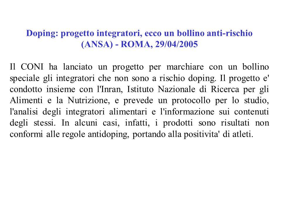 Doping: progetto integratori, ecco un bollino anti-rischio (ANSA) - ROMA, 29/04/2005