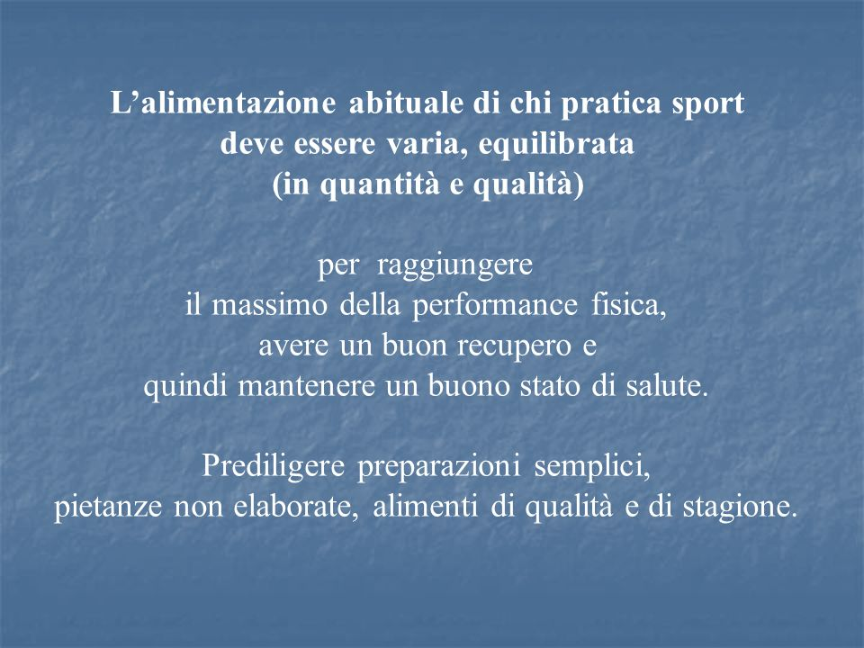 L'alimentazione abituale di chi pratica sport