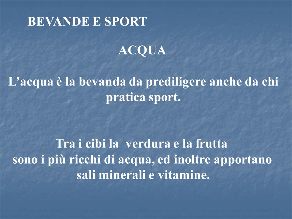 L'acqua è la bevanda da prediligere anche da chi pratica sport.