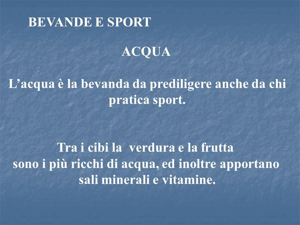 L'acqua è la bevanda da prediligere anche da chi pratica sport.