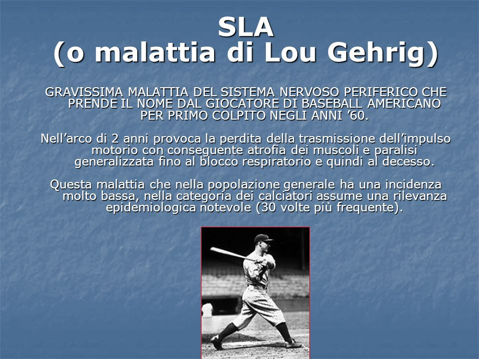 (o malattia di Lou Gehrig)