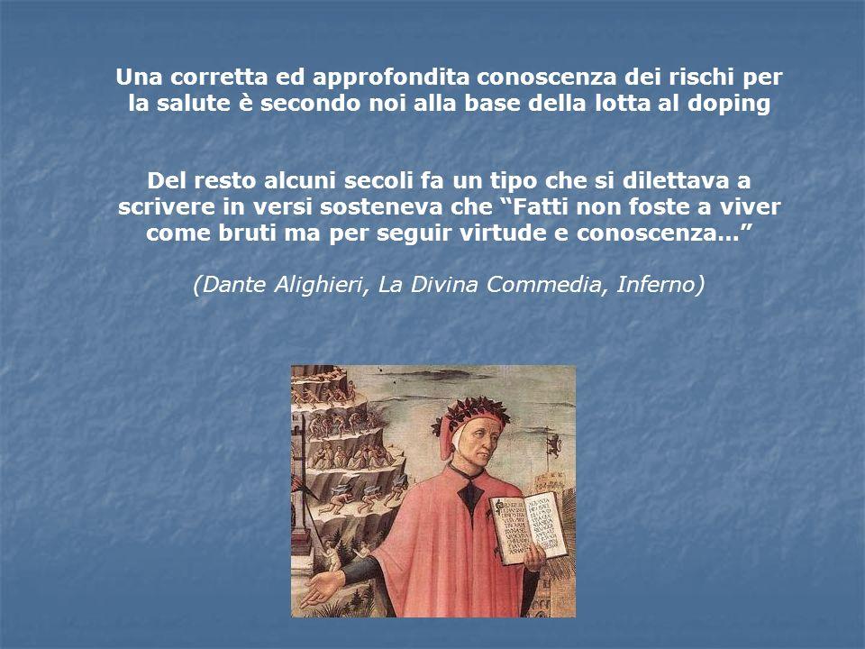 (Dante Alighieri, La Divina Commedia, Inferno)