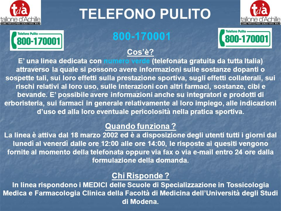 TELEFONO PULITO 800-170001 Cos'è Quando funziona Chi Risponde