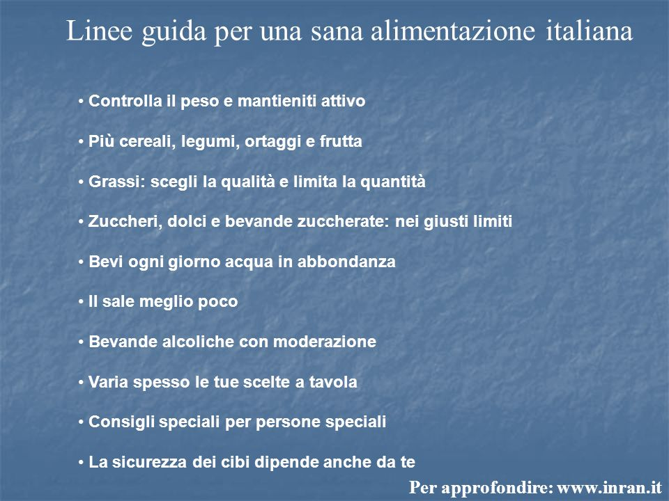 Linee guida per una sana alimentazione italiana