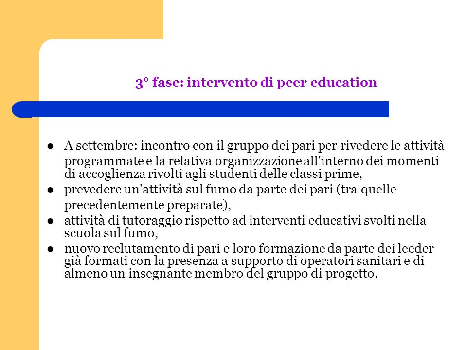 3° fase: intervento di peer education