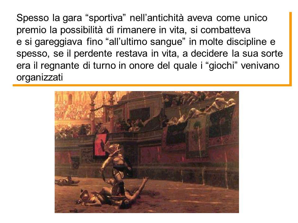 Spesso la gara sportiva nell'antichità aveva come unico