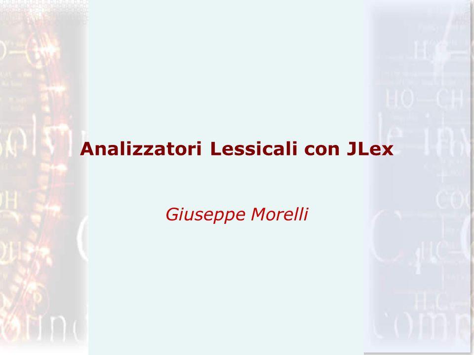 Analizzatori Lessicali con JLex