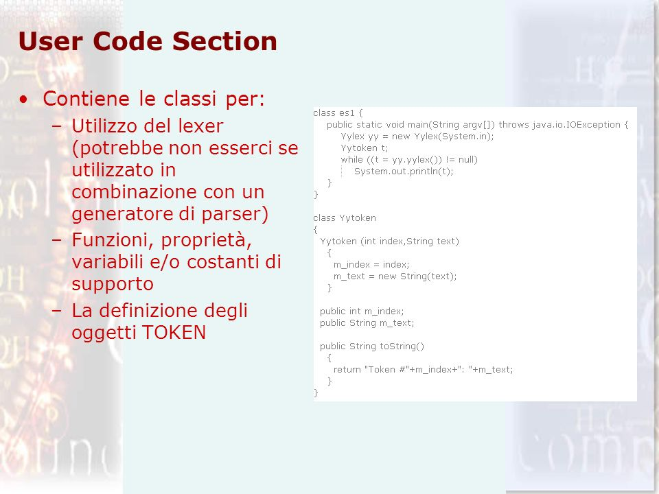 User Code Section Contiene le classi per: