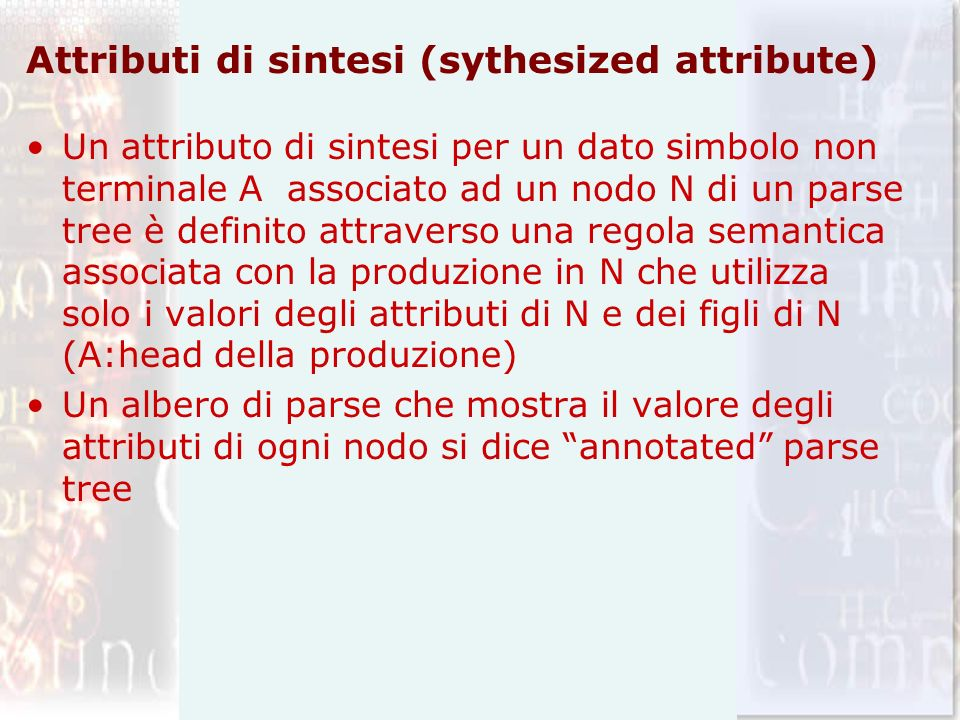 Attributi di sintesi (sythesized attribute)