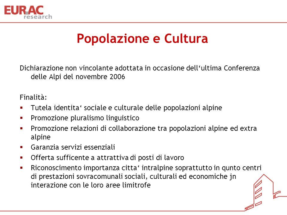 Popolazione e Cultura Dichiarazione non vincolante adottata in occasione dell'ultima Conferenza delle Alpi del novembre 2006.
