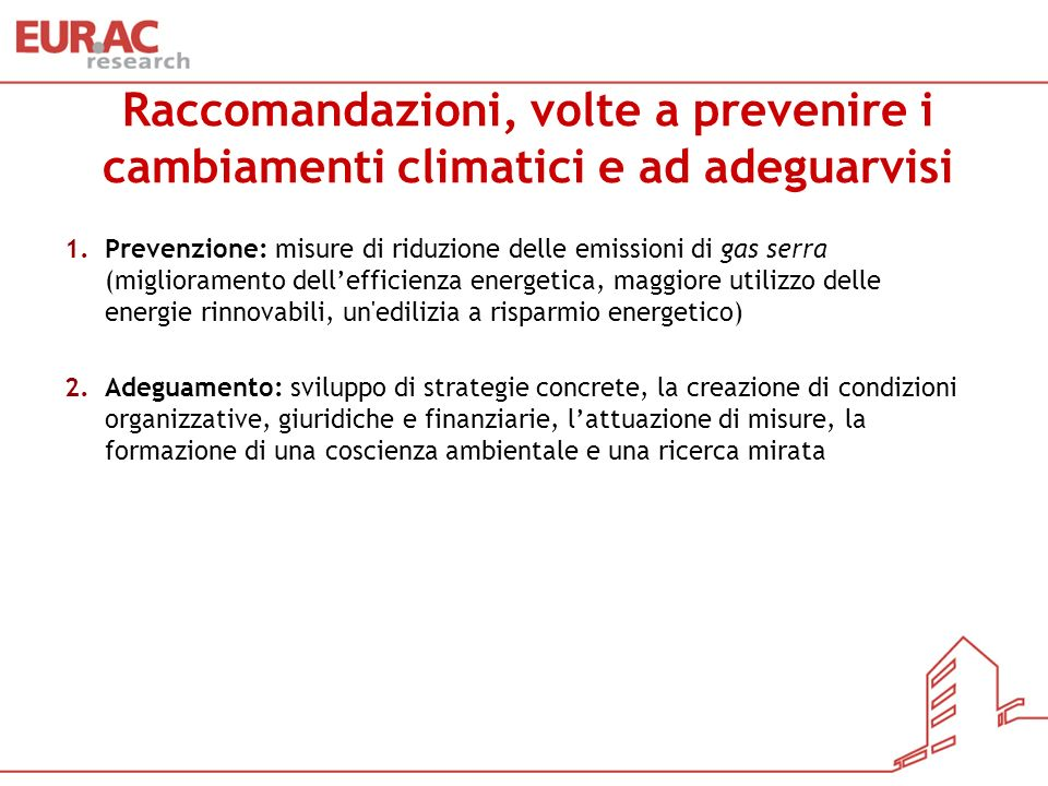 Raccomandazioni, volte a prevenire i cambiamenti climatici e ad adeguarvisi