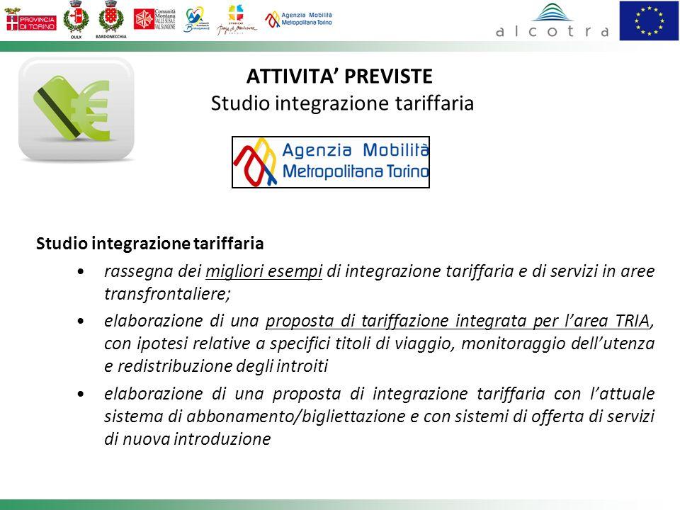 ATTIVITA' PREVISTE Studio integrazione tariffaria